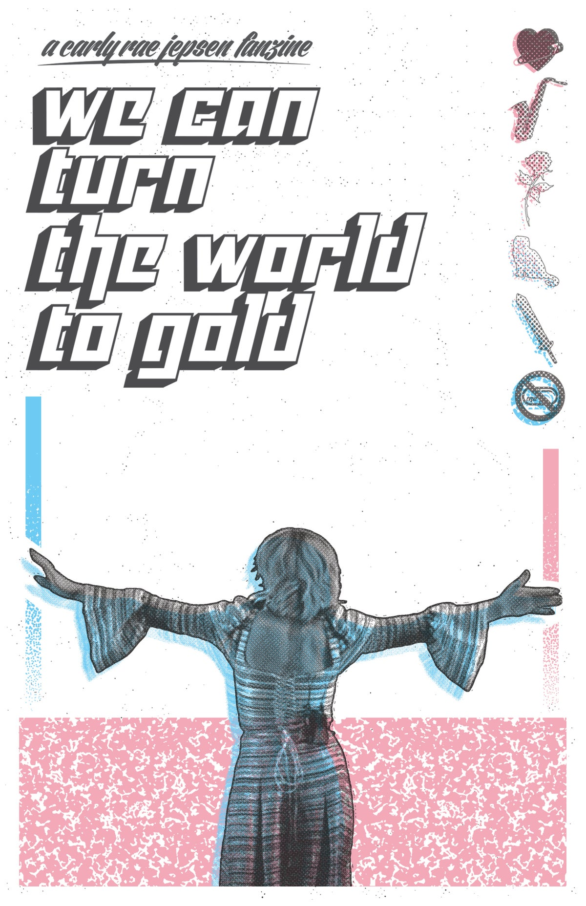 Image of We Can Turn the World To Gold: A Carly Rae Jepsen Fanzine