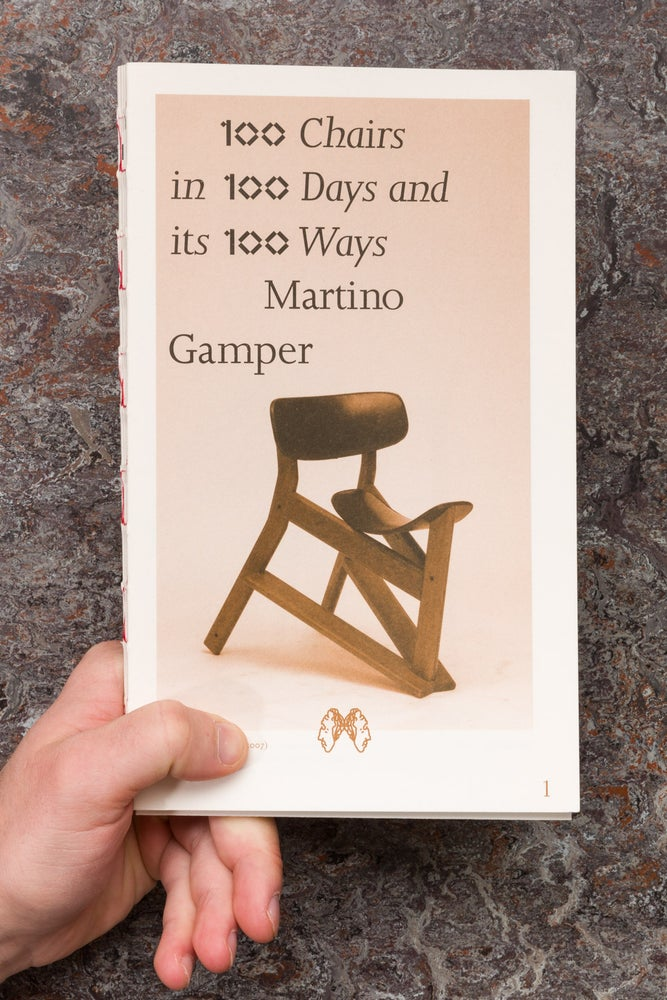 Image of 100 Chairs in 100 Days and its 100 Ways (4th edition, 4th size) <br />— Martino Gamper