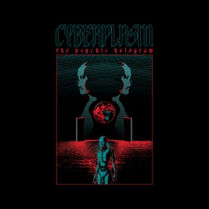 Image of CYBERPLASM - The Psychic Hologram LP