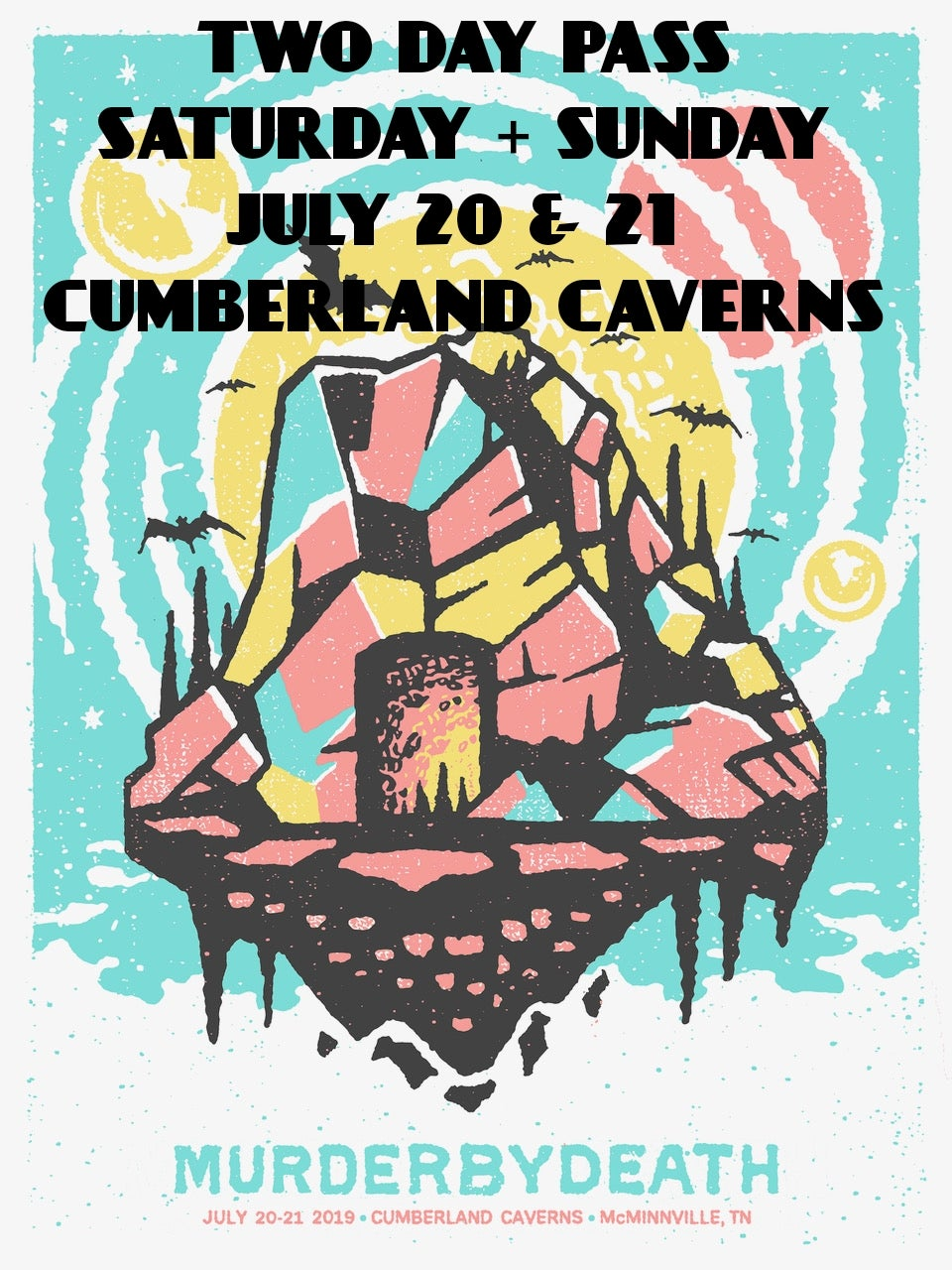 Image of Will call ticket for both Saturday July 20 & Sunday July 21 Cave Shows w/ poster
