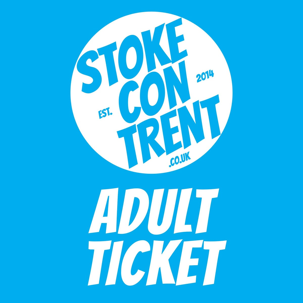 Image of Adult Ticket for Stoke CON Trent 11
