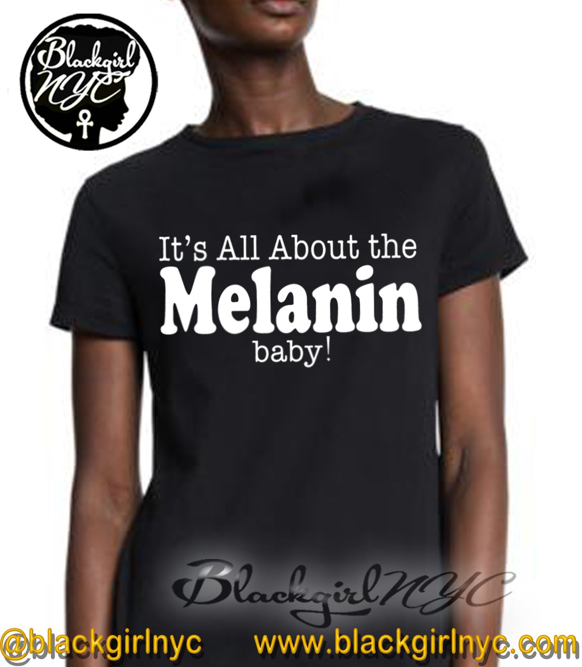 Image of It's All About the MELANIN, baby! Tee