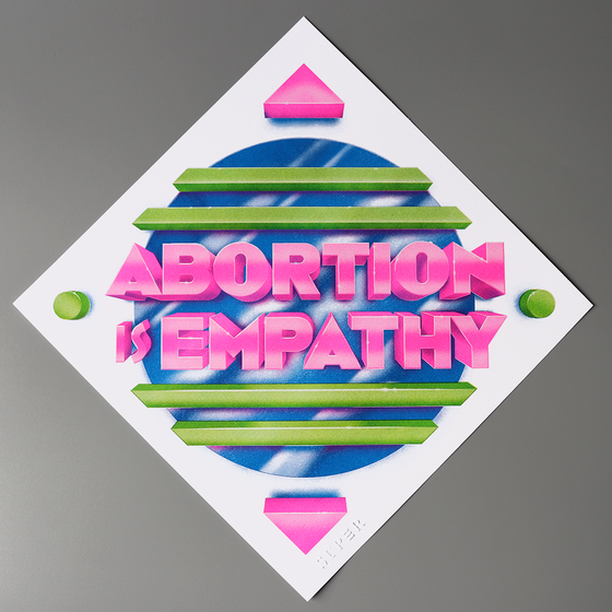 Image of Abortion is Empathy Print