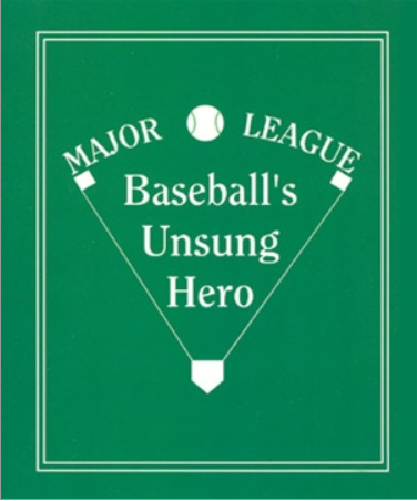 Image of Baseballs Unsung Hero