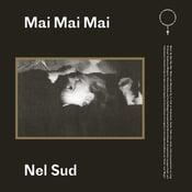 Image of Mai Mai Mai - Nel Sud (VINYL)