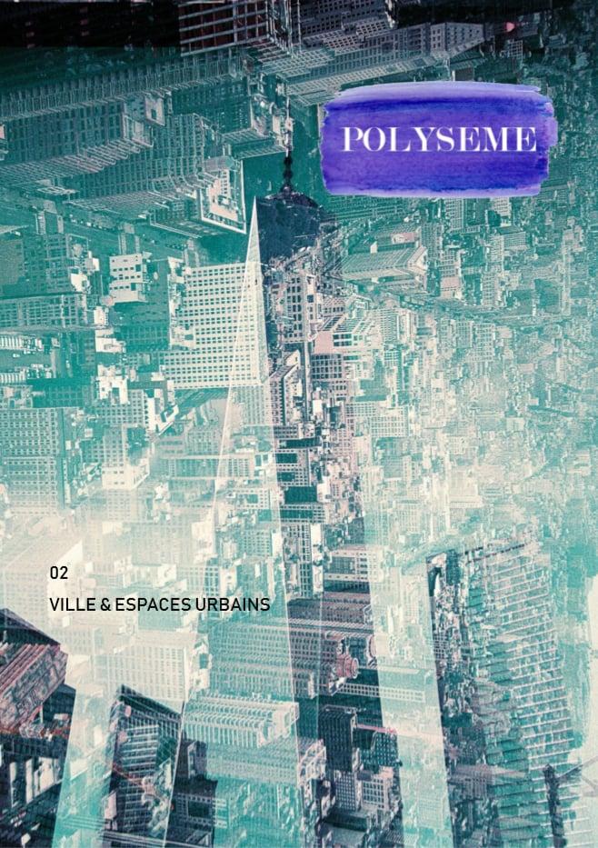 Image of Polysème #2 - Ville & espaces urbains