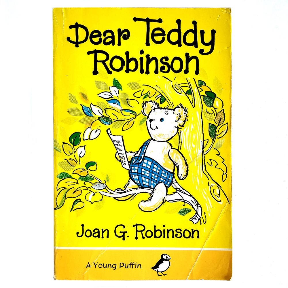 Image of Joan G Robinson - Dear Teddy Robinson