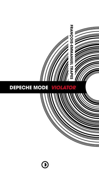 Image of « Depeche Mode : Violator » de François-Emmanuel Trapes