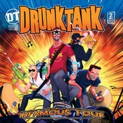 Image of Drunktank - Return Of The Infamous Four