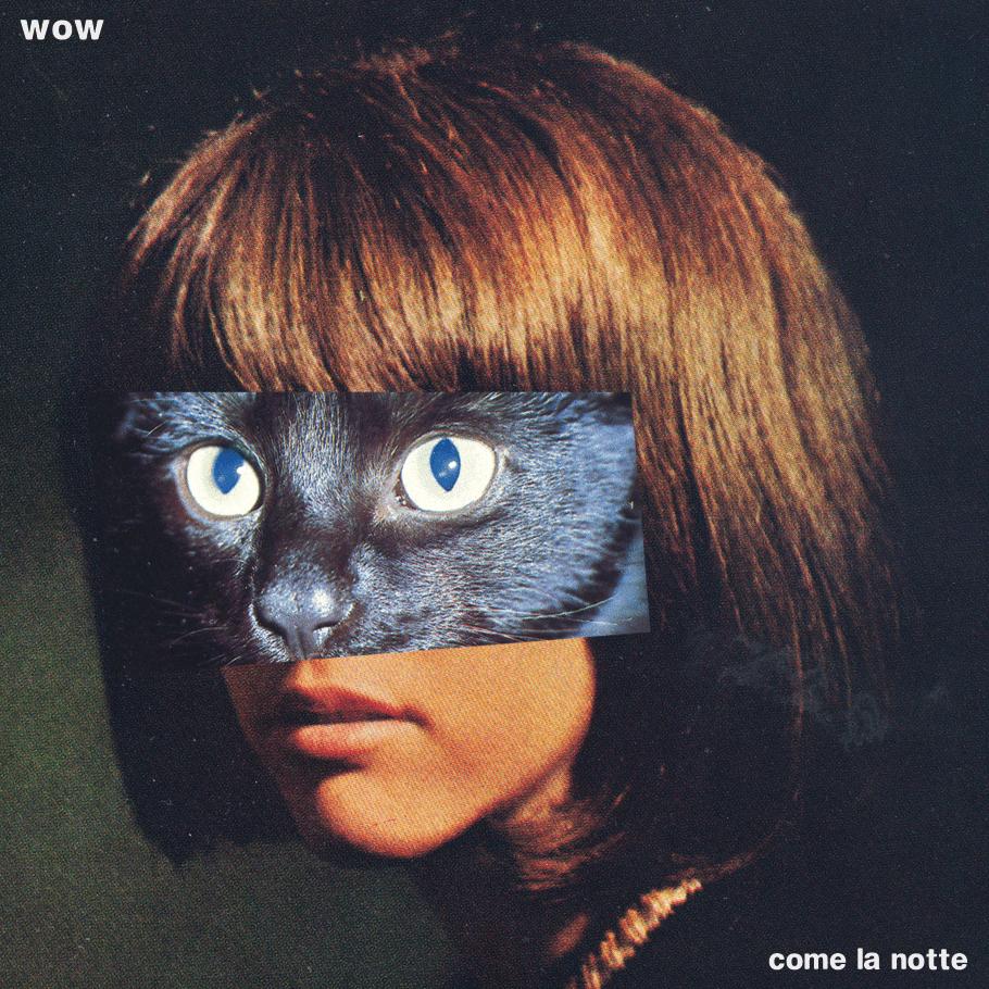 Image of WOW - Come La Notte (MDR030)