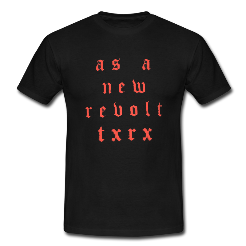 Image of T-shirt As A New Revolt TxRx