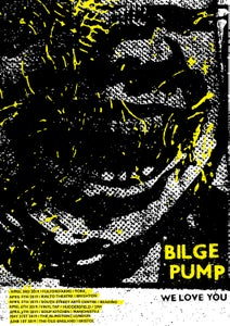 Image of Bilge Pump Poster UK Tour 2019
