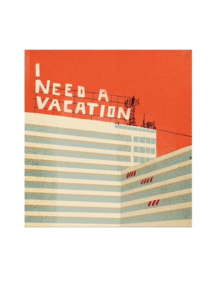 Image of I Need a Vacation 2019