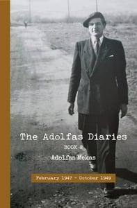 Image of The Adolfas Diaries: Book 2, by Adolfas Mekas