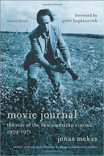 Image of Movie Journal: The Rise of the New American Cinema 1959-1971, by Jonas Mekas