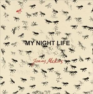 Image of My Night Life, by Jonas Mekas