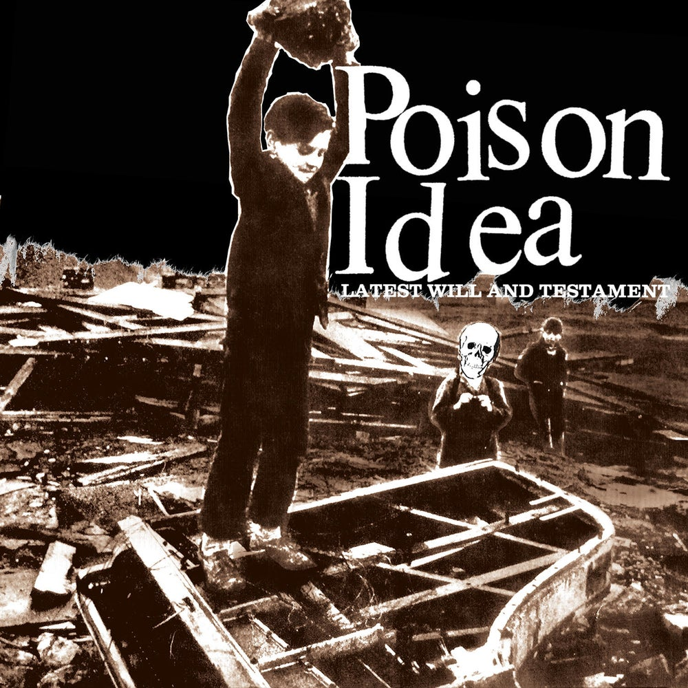 "Image of POISON IDEA - ""Latest Will & Testament"" CD"