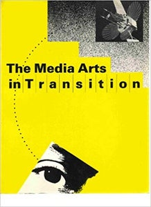 Image of The Media Arts in Transition, by Walker Art Center