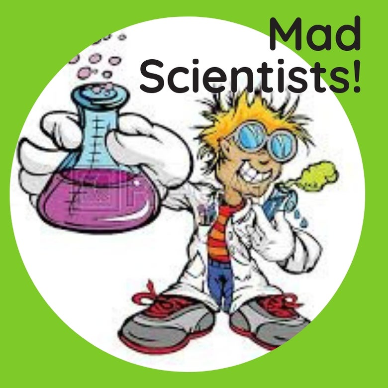 Image of Mad Scientists Friday 12 July 1 -4