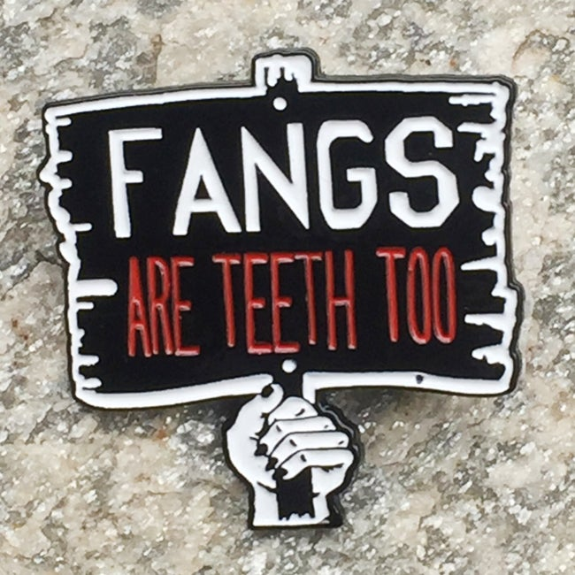 Image of Fangs are Teeth Too Enamel Pin