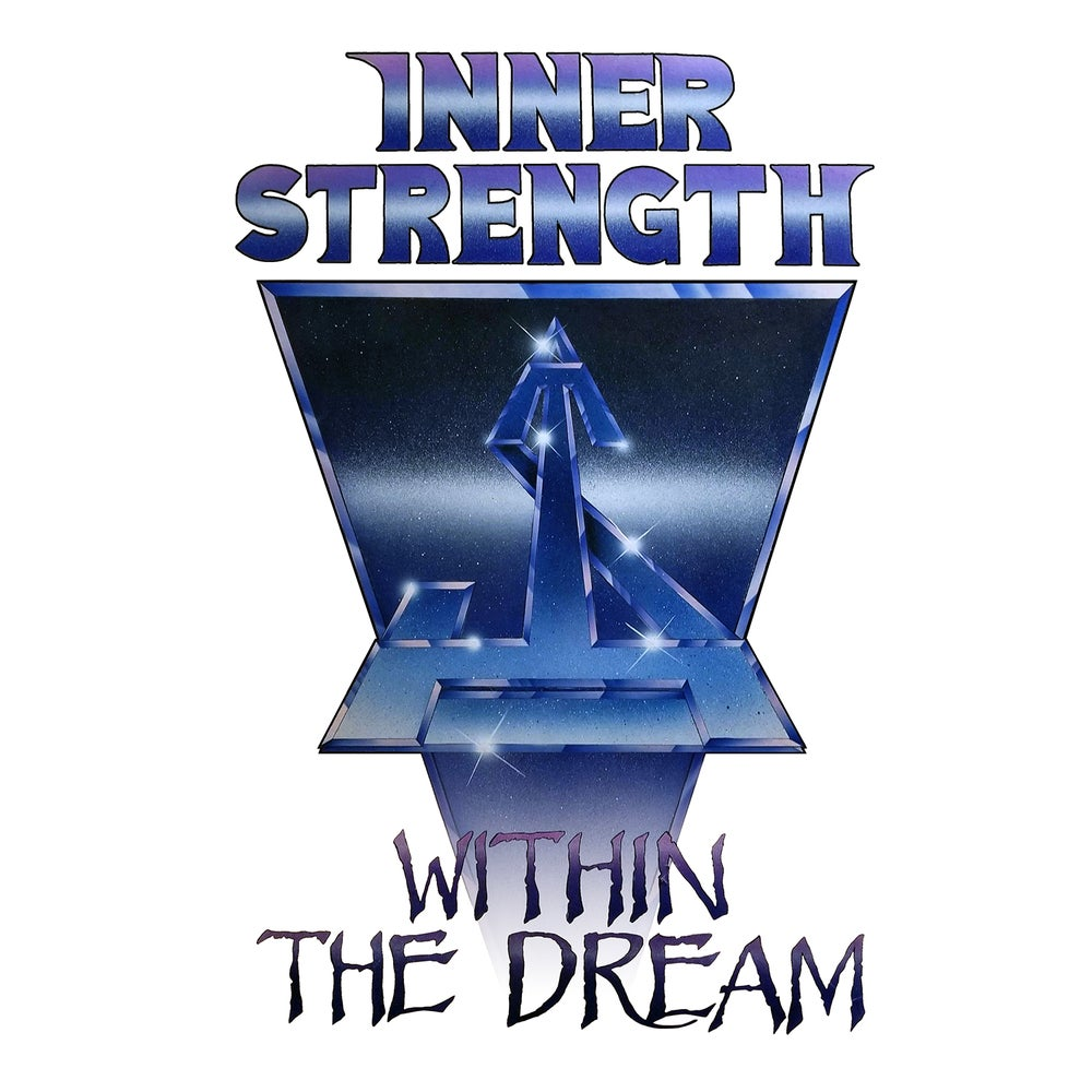 Image of INNER STRENGTH - Within The Dream