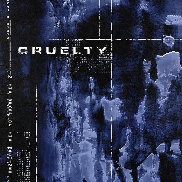 Image of CRUELTY - In The Grasp Of The Machines