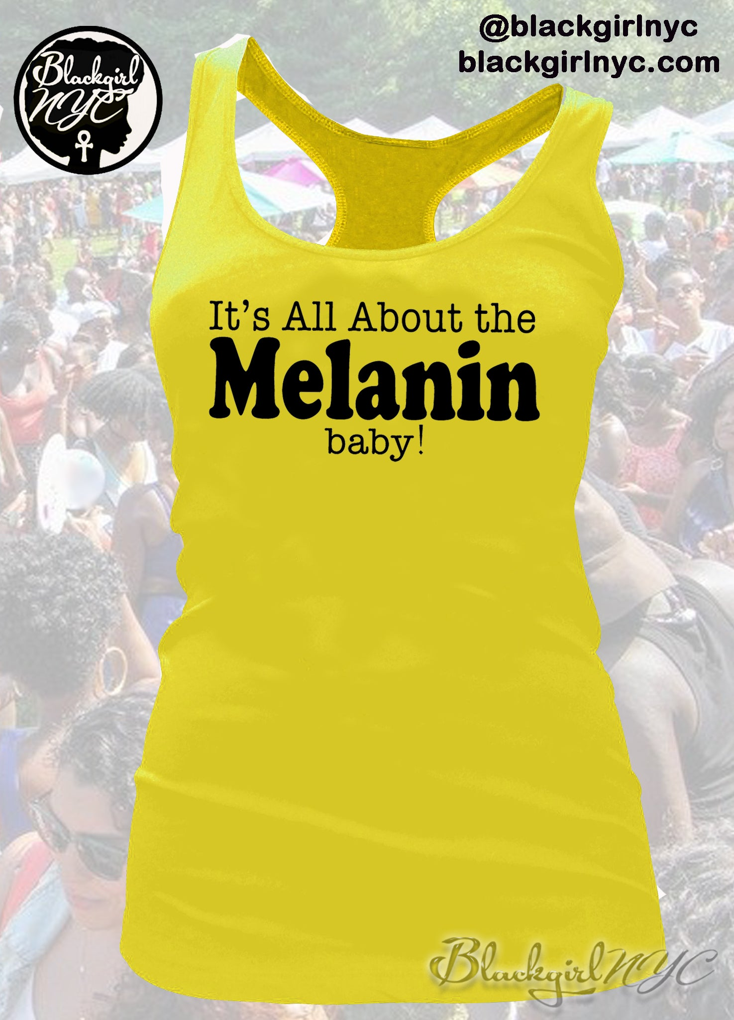 Image of YELLOW It's All About the MELANIN, baby! Racerback Tank