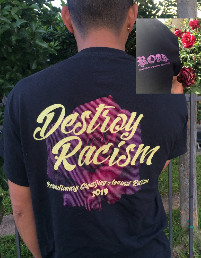 Image of Destroy Racism black shirts