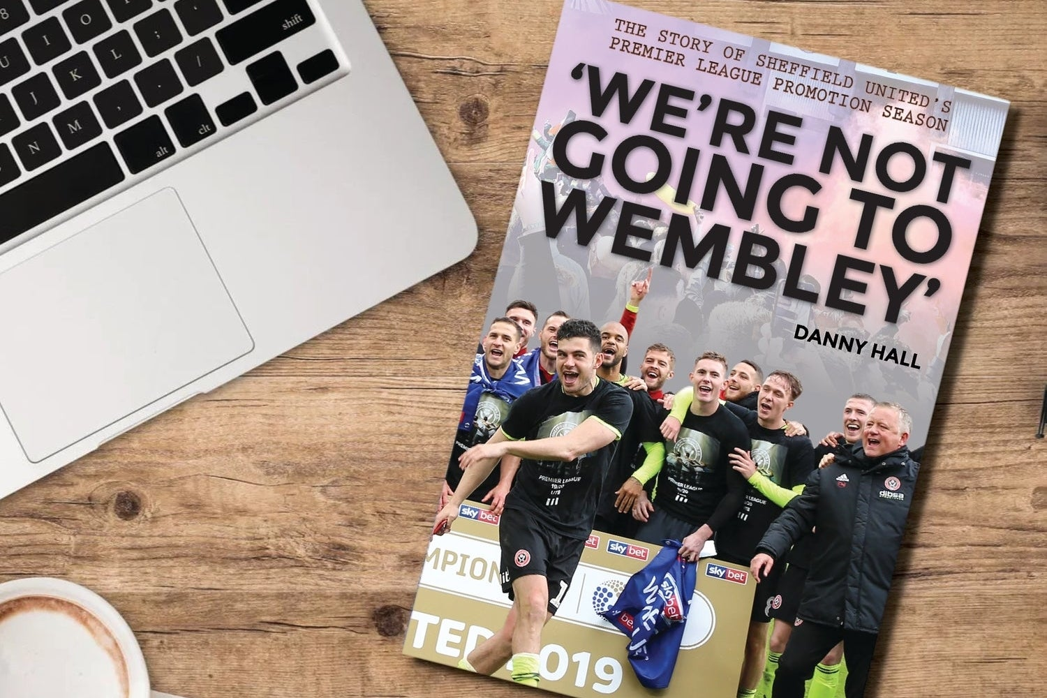 Image of 'We're not going to Wembley' paperback (pre-order) - Foreword by Chris Wilder