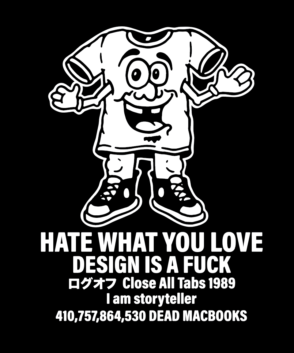 Image of Hate What You Love // Design is a Fuck Shirt BLACK