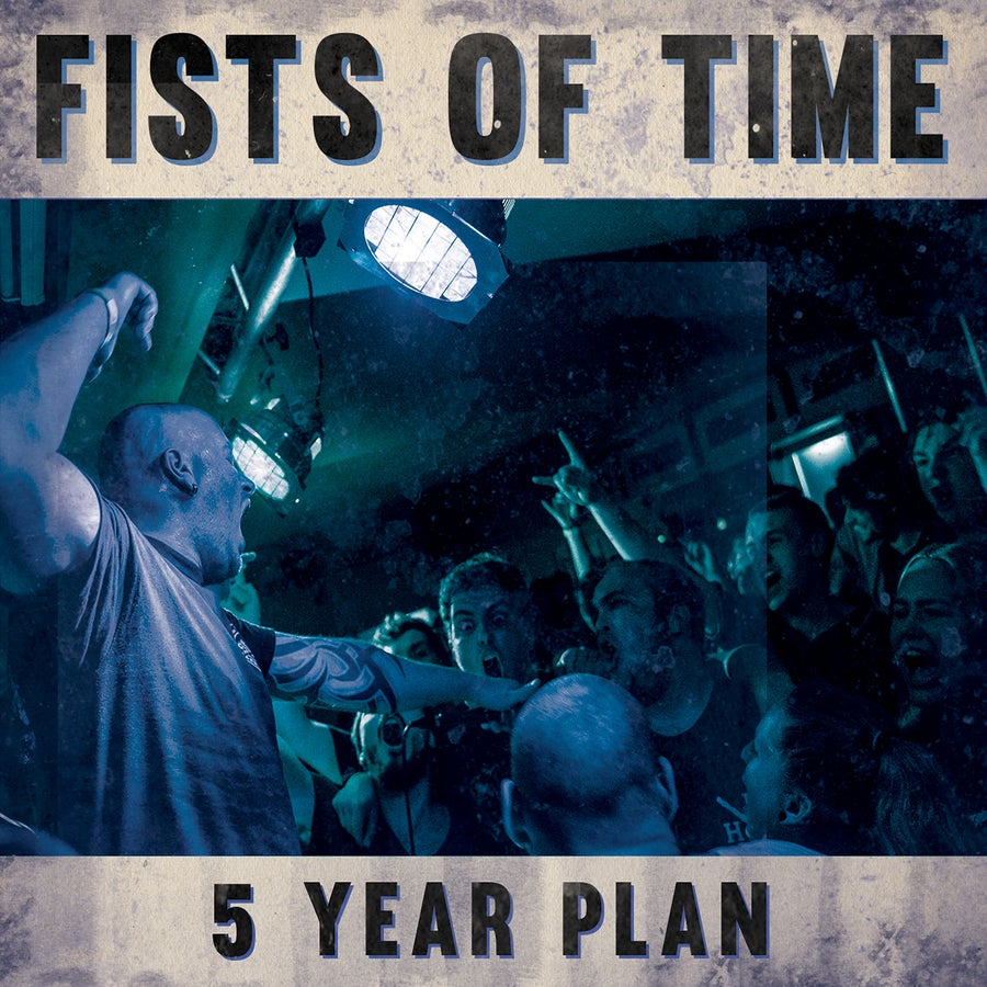 Image of Fists Of Time - 5 Year Plan CD Digipack