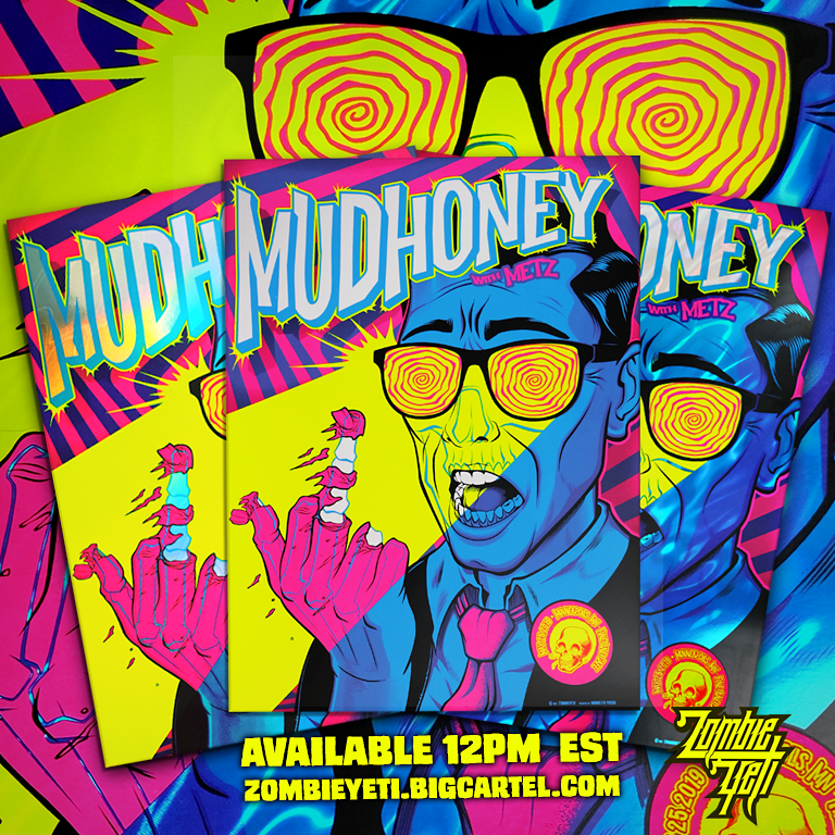 Image of Mudhoney with METZ May 25th 2019 Gig Poster S/N