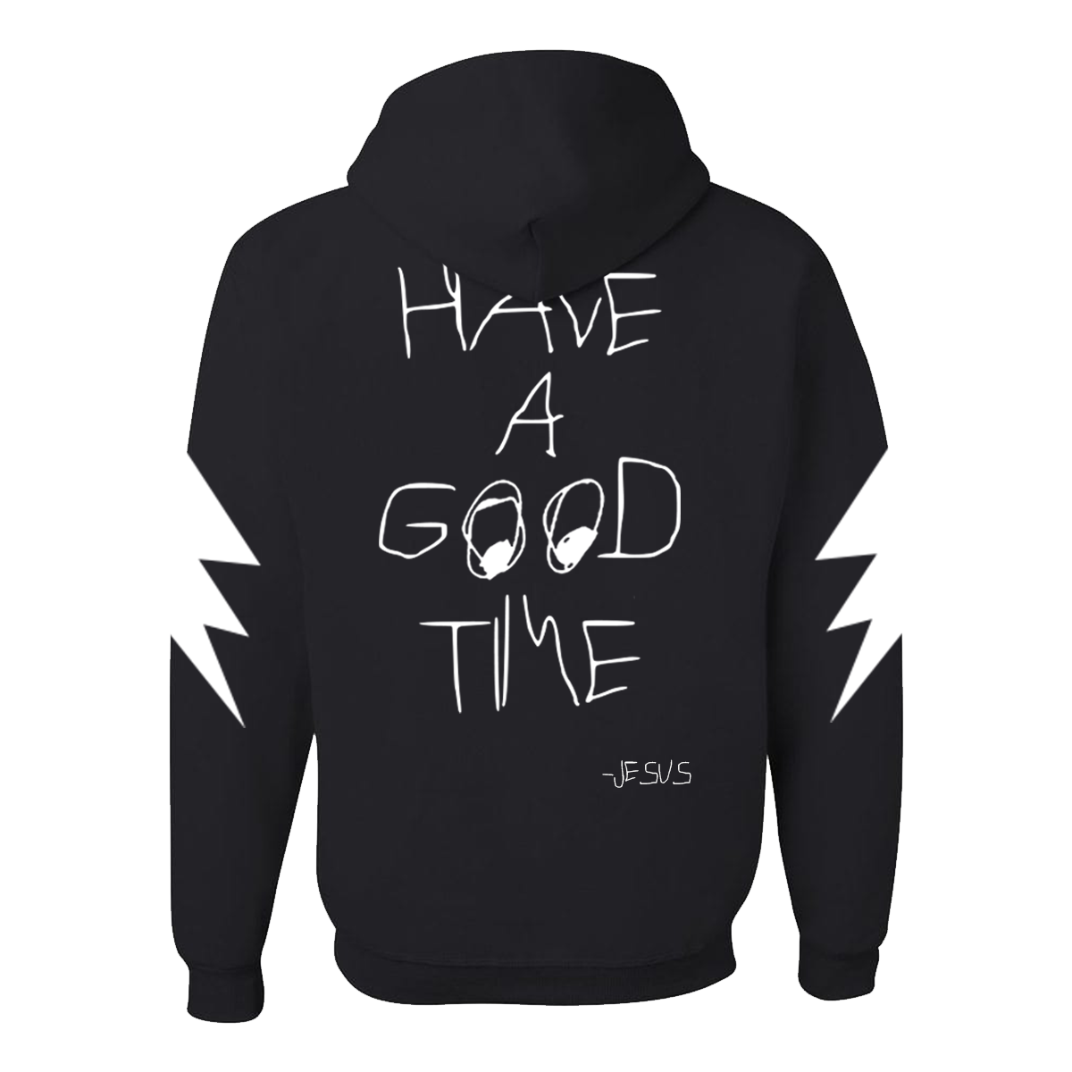 Image of Have A Good Time Hoodie