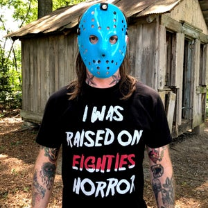 Image of Raised On 80's Horror Tee (Unisex)