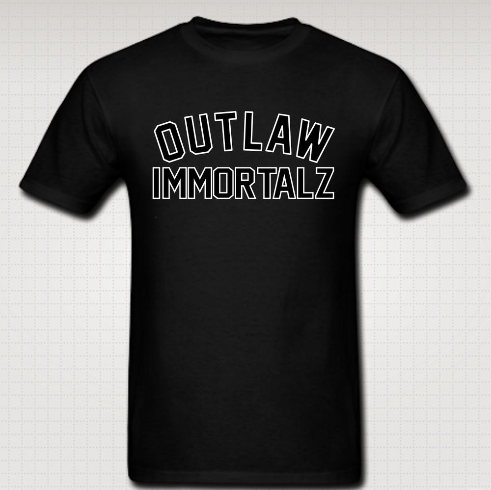 Image of Outlaw Immortalz Tshirt- Comes in Black,White,Grey,Red,Navy Blue