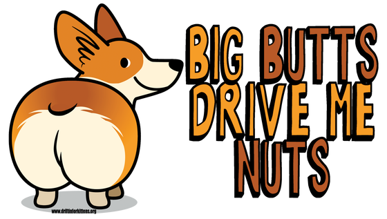 Image of Big Butts Drive Me NUTS Sticker