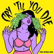 Image of Cry 'Til You Die LP