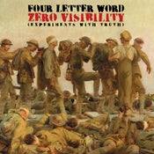 Image of Four Letter Word ‎– Zero Visibility (Experiments With Truth) LP - PRE-ORDER