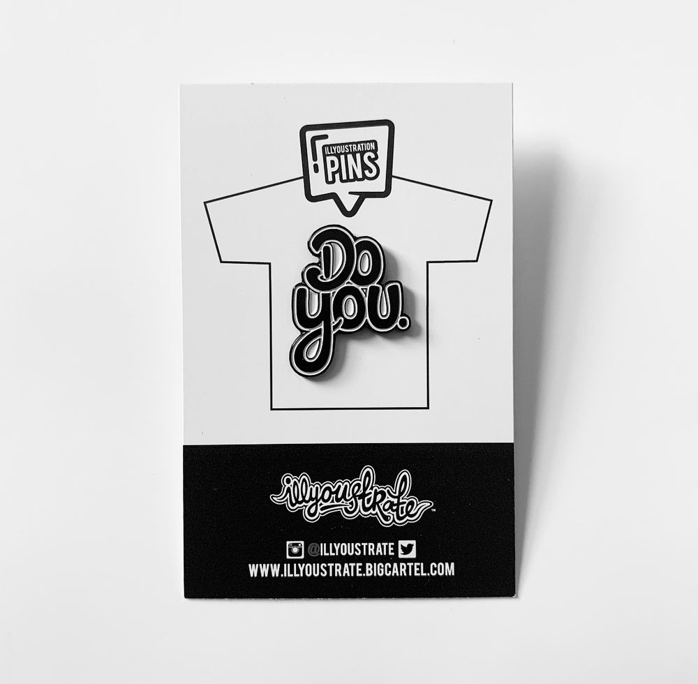 Image of 'Do You' Pin