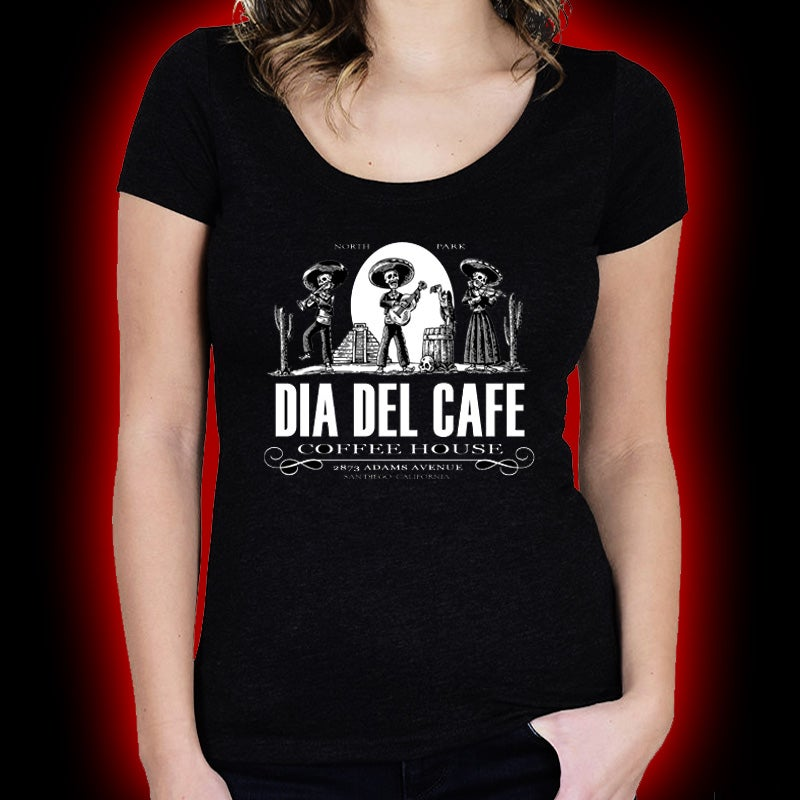 Image of Dia Del Cafe - Coffee House ( Ladies ) shirt
