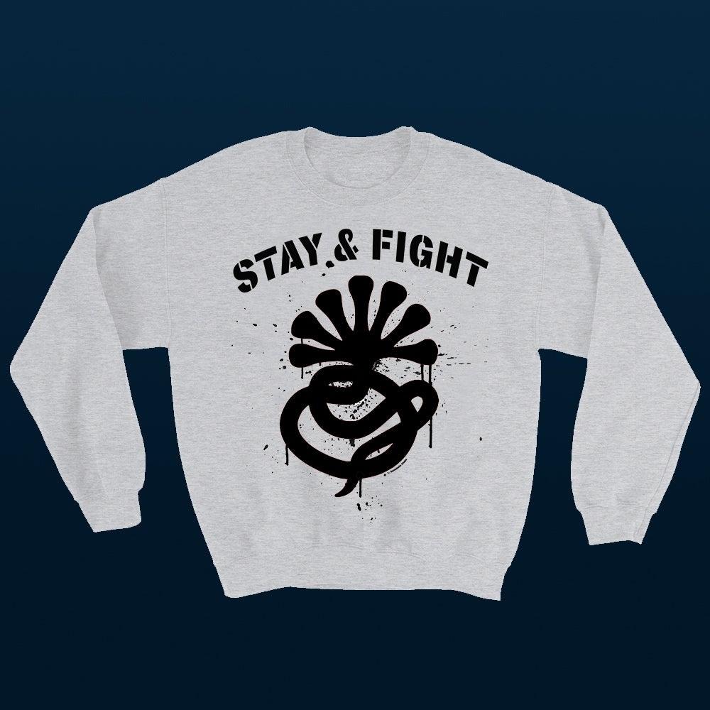 Image of STAY & FIGHT SWEATSHIRT