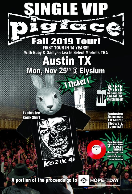 Image of VIP Single Ticket Mon. Nov. 25th Austin, TX @ The Elysium