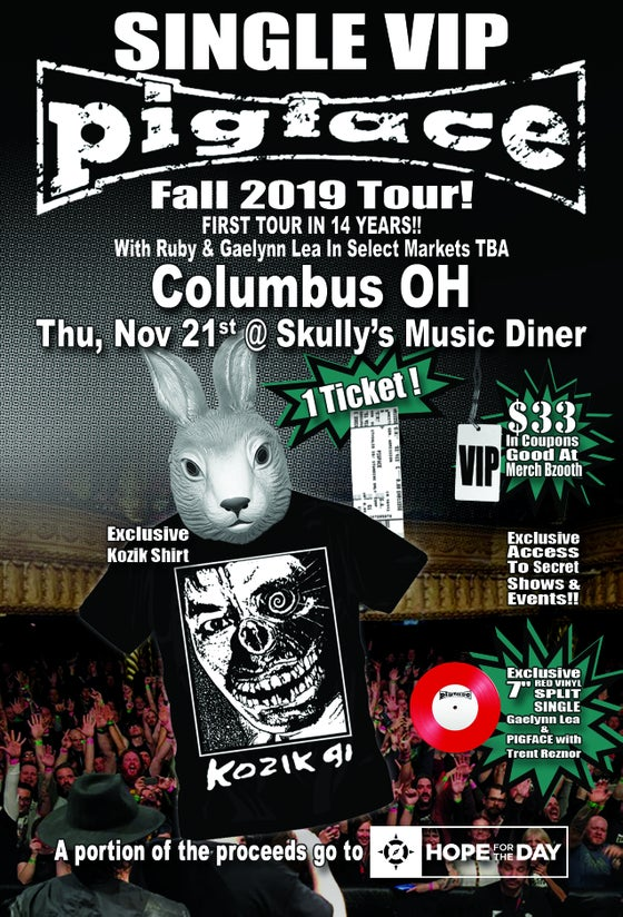 Image of VIP Single Ticket Thurs. Nov. 21st Columbus, OH @ Skully's Music Diner
