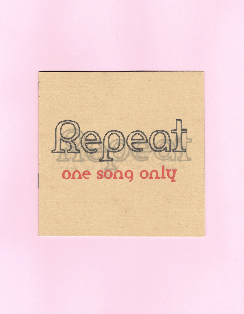 Image of Repeat: One Song Only Zine