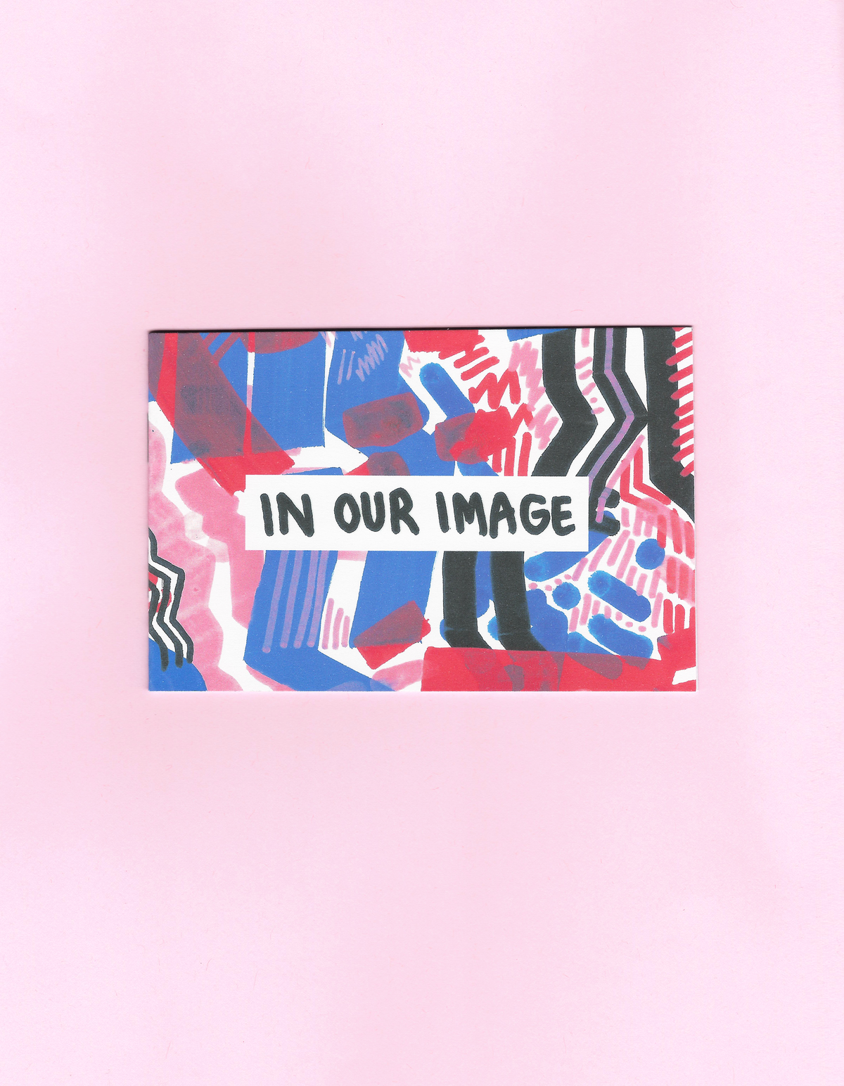 Image of In Our Image Zine