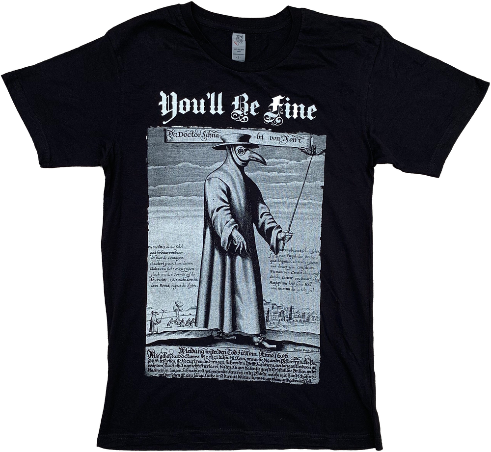 Image of You'll Be Fine T-Shirt