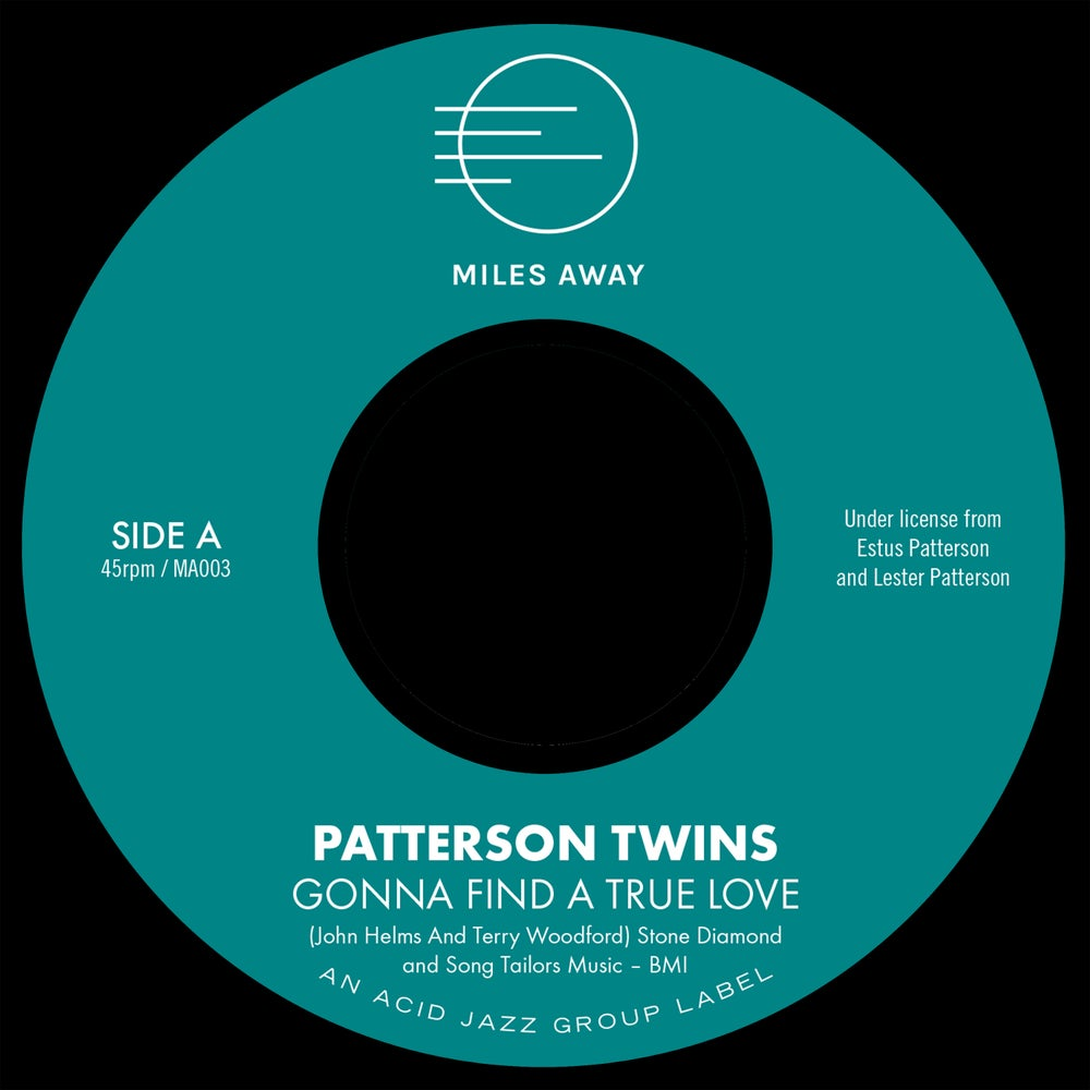 "Image of Patterson Twins ""Gonna Find A True Love"" 7"""
