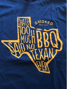 Image of Too Much BBQ Shirt