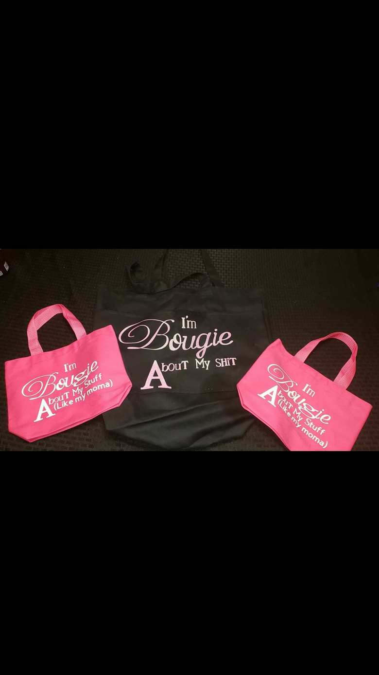 Image of Pink/White lettering/ Bougie bags just like my moma