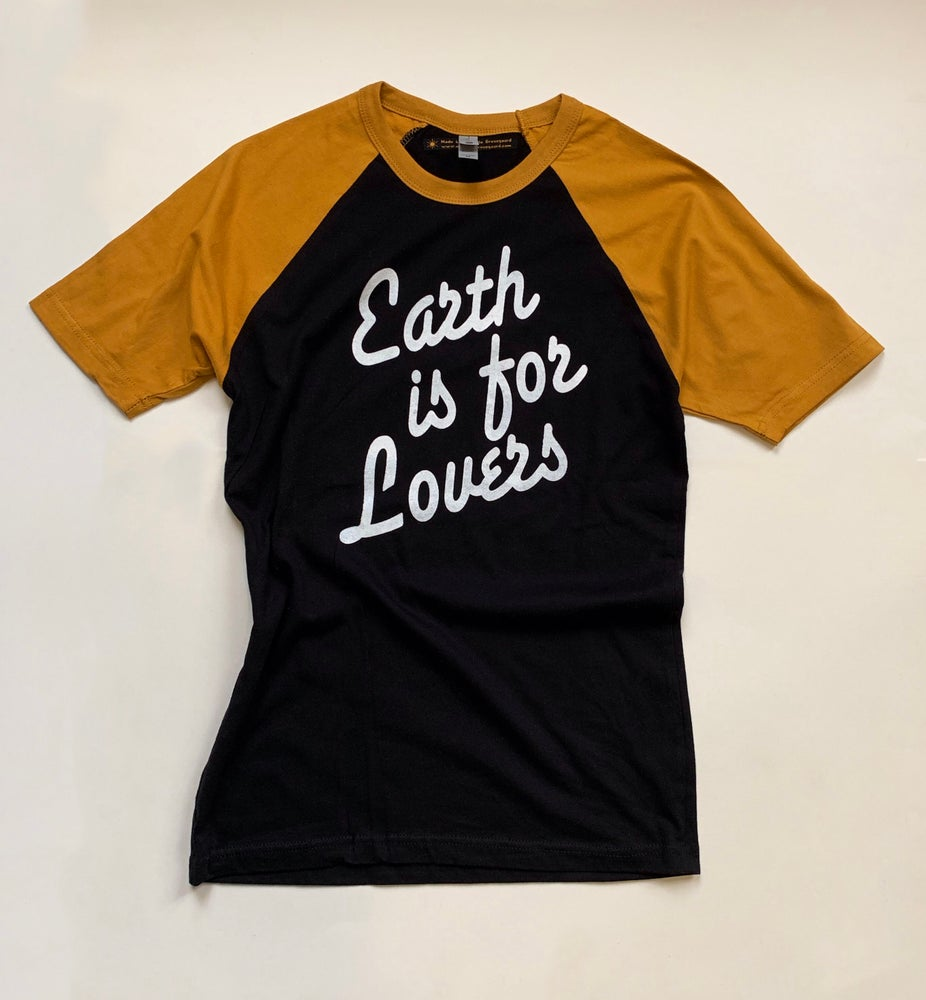 Image of Earth is for Lovers- Unisex Tee